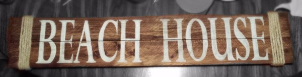 """Beach House"" sign"